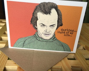 Jack Torrance The Shining Greeting Card/Birthday card/Anniversary card/Valentines card