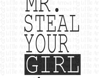Mr steal your girl SVG, DXF, EPS, png Files for Cutting Machines Cameo or Cricut -cute boy svg - hipster svg - hipster shirt - toddler boy