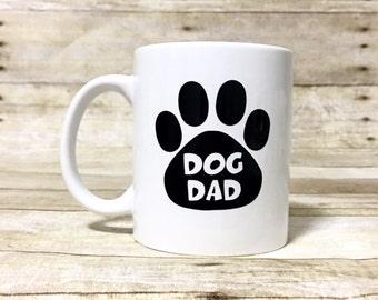 DOUBLE SIDED!! Dog Dad - Custom Dog Themed Coffee Mugs!