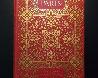 Paris, Sites, Monuments, History, Maria H. Lansdale, 1899, Illustrated, 1st Ed.