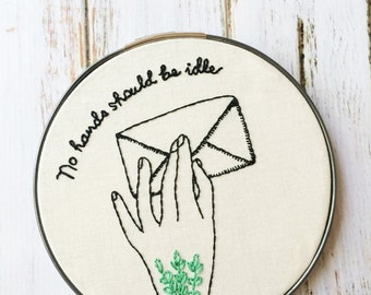 Hand Embroidery hoop art Wildflower embroidery No hands should be idle Custom embroidery hoop Hand stitched Blackwork Hand embroidery