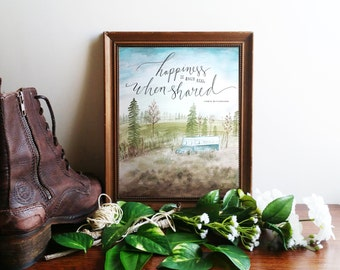 """Chris McCandless Quote Art Print ~ Into the Wild ~ """"Happiness is Only Real When Shared"""" ~  Watercolor Printable Quote 8x10 Wall Art"""