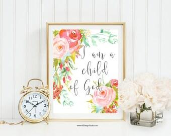 I am a child of God, Bible Verse Print, Scripture Art, Christian Wall Art, Nursery Wall Art, Gift Ideas, Christmas Gift, Birthday Gift, DT35