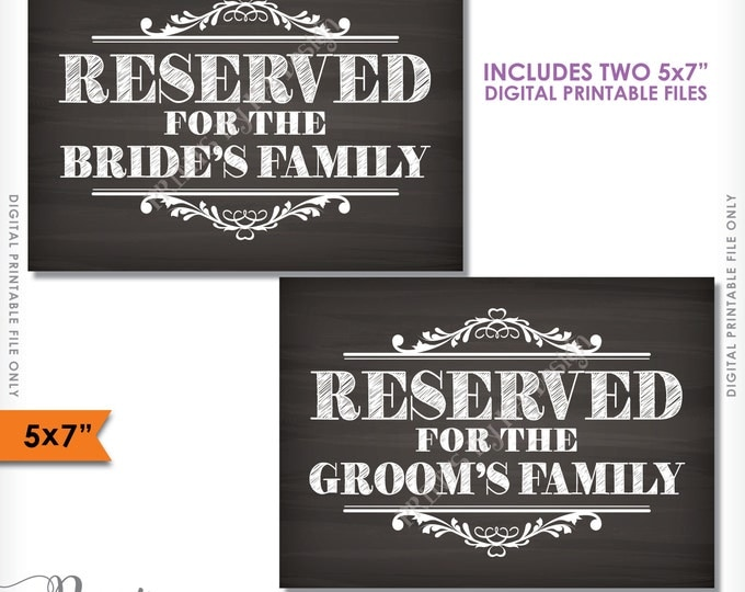 """Reserved Signs, Reserved for the Bride and Groom's families, Reserved for the family, Saved Seating, 5x7"""" Instant Download Printable Files"""