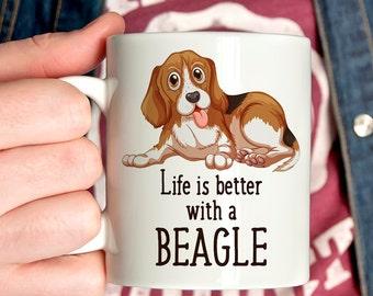 Coffee Mug Beagle Dog Coffee Mug - Life is Better With a Beagle Dog Cup