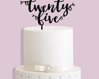 25th Birthday Cake Topper