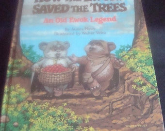 Book How the Ewoks Saved the Trees An Old Ewok Legend Return of the Jedi