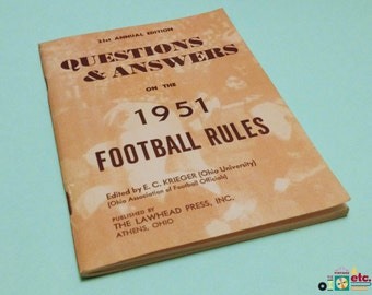 Questions & Answers on the 1951 Football Rules, 21st Annual Edition, Diagrams, Outlines, NCAA Rulings, The Lawhead Press, Vintage