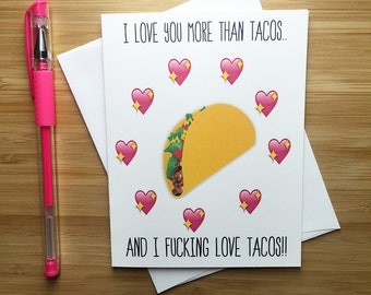 Funny Taco Love Card, Cute Romantic Card, Happy Valentineu0027s Card, Happy  Anniversary Card