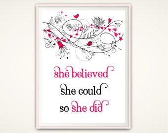 PRINTABLE She Believed She Could So She Did Print, She Believed Print, Office Quotes, Printable Quote, Nursery Quotes, Inspirational Quote