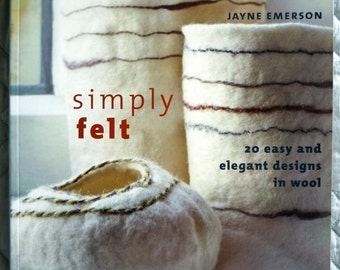 Simply Felt book by Margaret Docherty and Jayne Emerson
