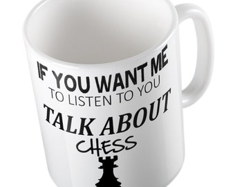 If You Want Me To Listen Talk about CHESS Mug