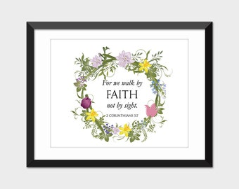 Walk by Faith Bible Verse Art Print, Bible Verse Printable, Scripture Printable Art, 2 Corinthians 5 7 Instant Digital Download