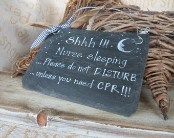 Nurse sleeping do not disturb sign,  humerous, bespoke sign perfect for a doctor, medical student, paramedic or night shift worker. Medical