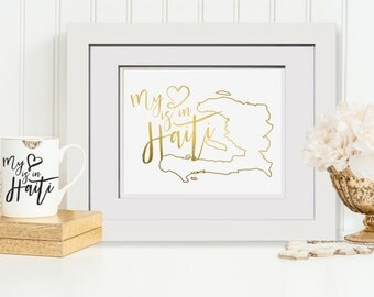 My Heart Is In Haiti - Real Gold Foil Print With OPTIONAL Frame Restore Haiti Missionary Gift