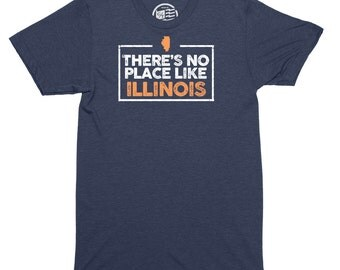 No Place Like Illinois T-Shirt