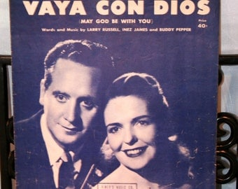 1953 Vaya Con Dios (May God Be With You)//By Russell, James And Pepper//Vintage Sheet Music