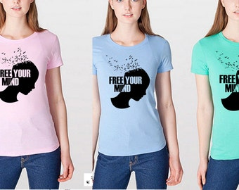 Free Your Mind Ladies Shirt - American Apparel