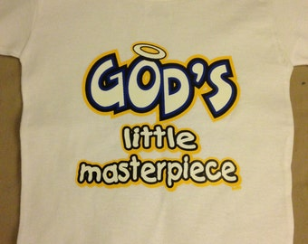 """Cute """"God's Little Masterpiece"""" 100% Heavy Cotton Tee."""