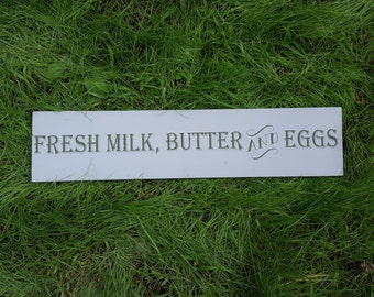 Fresh Milk, Butter and Eggs Sign