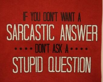 Sarcastic Answer