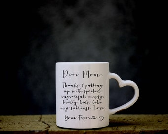 Mom, Mothers Day Gift, Dear Mom Mug, Your Favorite Coffee, Moms Favorite Coffee Mug, Gift for Mom, Favorite Child, Brothers Mug, Cuevex Mugs