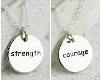 Strength Necklace - Courage Necklace  Sterling Silver Round Word Strength Courage Necklace  Reversible Pendant  Affirmation Pendant  Inspire