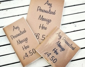 Personalised A5 Recycled Paper Notebook/Journal, with any message, perfect for any gift occasion!