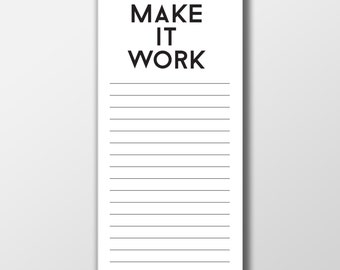 Make it Work Notepad ~ To Do List ~ Stationary ~ Motivational Stationary ~ Project Runway Stationary ~ Gift for Her ~ Gift for Graduation
