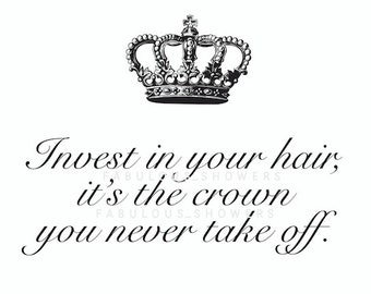 Hair Salon Sign Printable, Invest in your Hair, Crown