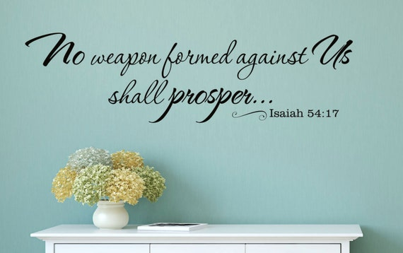 No weapon formed against us shall prosper Christian Vinyl Wall