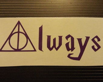 Harry Potter Deathly Hallows Always Decal - permanent vinyl - perfect for Yeti & Rtic cups, car windows etc. Decal only.