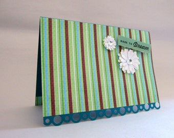 "Handmade ""Dare""to Dream"" Greeting Card"