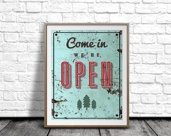 We're Open Sign, Vintage Digital Poster, Printable Wall Decor, Come in Sign, Digital Art Print, Illustration Sign, Vintage Sign, Wall Art