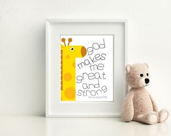 God Makes Me Great And Strong Giraffe- Nursery Room Bible Quote Print wall decoration