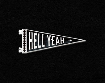 "Hell Yeah Oxford Pennant Enamel Lapel Pin Badge ""Pin-nant"" / Oxford Pennant x Lost Lost Supply collaboration / Hard enamel inspirational"