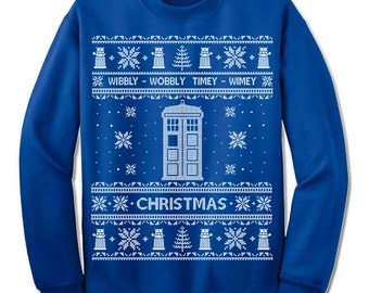Ugly Christmas Sweater Doctor Who Christmas Sweatshirt. Dr Who Ugly Christmas Sweater. Party. Nordic. Wibbly Wobbly Timey Wimey.