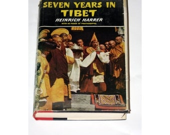 Seven Years in Tibet by Heinrich Harrer First Edition 1953 Book