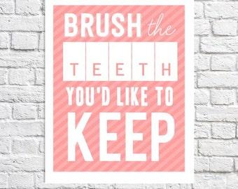 Brush Your Teeth Print Kids Bathroom Wall Art Bathroom Humor Funny Bathroom Decor Quote Art For Children Dentist Office Artwork Coral Decor