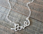 Love Necklace, Script Sterling Necklace, Love Silver Necklace, Sterling Silver Necklace