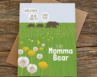 funny birthday card for mom / momma bear
