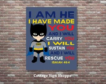 Batman Christian Superhero Art, Isaiah 46:4,Scripture Superhero Art, INSTANT DOWNLOAD, Boys Superhero Scripture Art, Superhero Scripture Art
