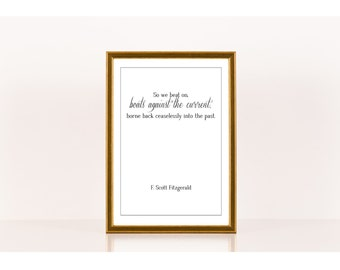 So we beat on, Literary Print, F. Scott Fitzgerald, Literary Poster, Downloadable Print, Instant Download, Printable Art, Great Gatsby