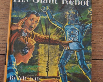 vintage 1954 children book TOM SWIFT and his Giant Robot
