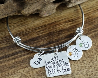 Anniversary Bracelet, All Because Two people fell in Love, Personalized Bangle Bracelet, Initial bangle Bracelet, Hand Stamped Jewelry