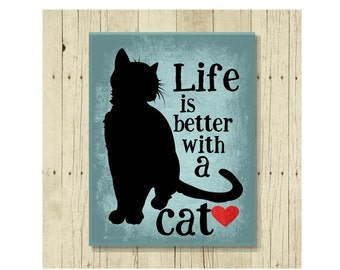 Cat Magnet, Cat Gift, Life is Better with a Cat Magnet, Cat Art, Kitten Magnet, Cat Lover Gift, Cat Lady Gift, Cat Designs, Cat Decor