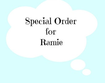 SPECIAL ORDER for Ramie