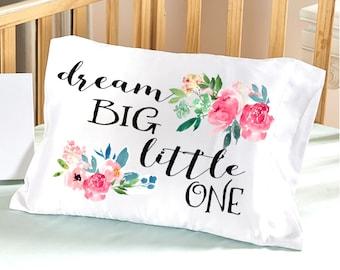 Baby Girl Bedding Dream Big Little One Crib Nursery Decor Baby Gifts for Girls Toddler Travel Pillowcase 13x18 Christening Baptism Pink