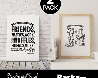 """Leslie Knope + Tom Haverford Quote Posters - """"Waffles, Friends, Work"""", """"Treat Yo Self"""" ~ 2 Pack Poster Bundle ~ Printable PDFs ~ Parks & Rec"""