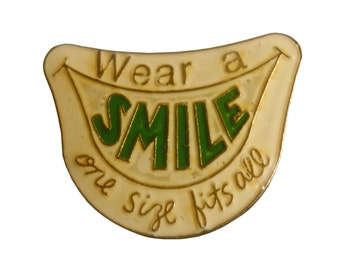 WEAR A SMILE One Size Fits All vintage enamel pin badge